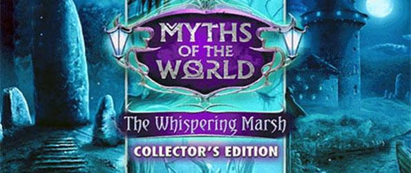 Myths of the World: The Whispering Marsh - Solve the mystery of the strange disappearances that have occurred in the Kaltdorf marshes.