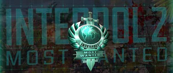Interpol 2: Most Wanted - Catch the world's most wanted criminals by utilizing carefully thought out tactics in this fantastic hidden object game.