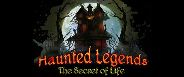 Haunted Legends: Secret of Life - Brave three nights inside a mysterious haunted house in order to find leads to the town's dilemma, and ultimately find cure to your strange illness.