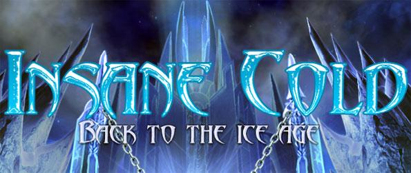 Insane Cold: Back to the Ice Age - Rescue your fiancée from the ice giants called Froids.
