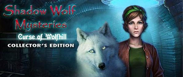 Shadow Wolf Mysteries: Curse of Wolfhill - Play the latest installment in Shadow Wolf Mysteries, a series that has never ceased to impress.