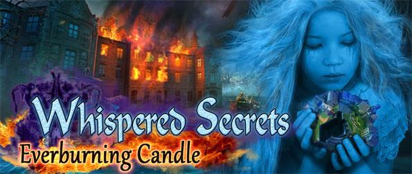 Whispered Secrets: Everburning Candle - Play this epic continuation of the hugely popular and critically acclaimed Whispered Secrets series.