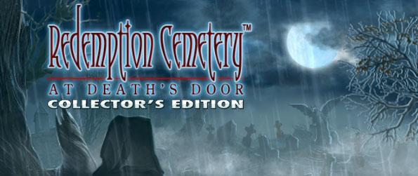 Redemption Cemetery: At Death's Door Collector's Edition  - What is the mysterious cloaked ghost trying to uncover?