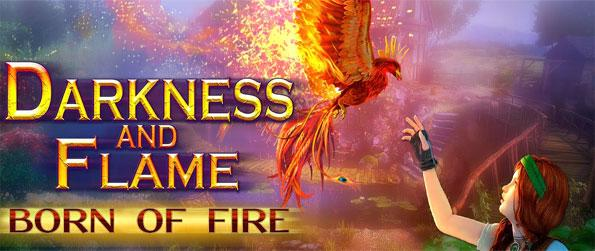 Darkness and Flame: Born of Fire - Embark on a journey of epic proportions as you enter this beautiful world that's full of magic.