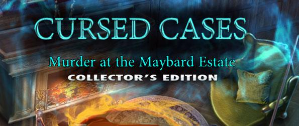 Cursed Cases: Murder at the Maybard Estate Collector's Edition - Who could've murdered Emmett Maybard?