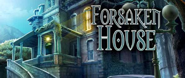 Forsaken House - Find the untold mysteries lying in a haunted house in this hidden object adventure.