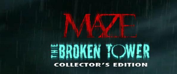 Maze: The Broken Tower Collector's Edition - Survive the Gehenna Tower.