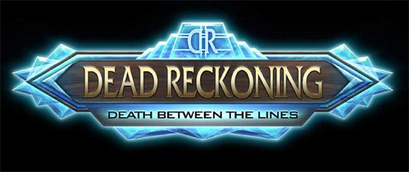 Dead Reckoning: Death Between the Lines - Solve the mystery of a mysterious death that has everyone in the area puzzled.