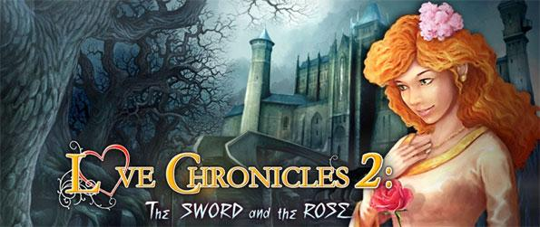 Love Chronicles: The Sword and the Rose - Play this spectacular hidden object game that's currently one of the best available.