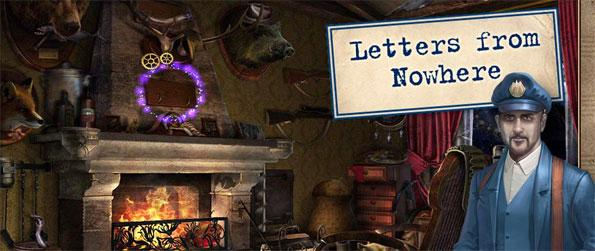 Letters from Nowhere - Play this phenomenal hidden object game in which you'll need to embark on a dangerous adventure.
