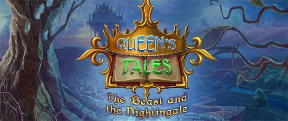 Queen's Tales: The Beast and the Nightingale - Entrez une histoire de magie et de vous-même et votre père sauver d'une terrible bête.