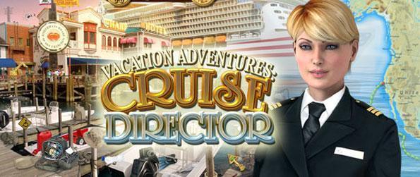 Vacation Adventures Cruise Director - Profitez d'une croisière fabuleuse, et le long de la façon dont certains magnifiques scènes d'objets cachés.