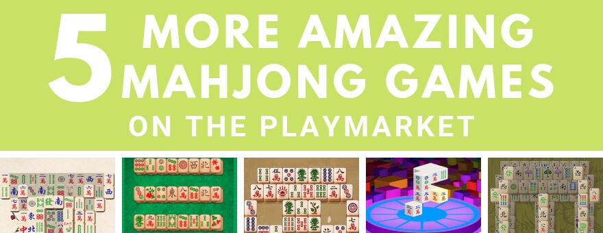5 More Amazing Mahjong Games to Play on the Playmarket large