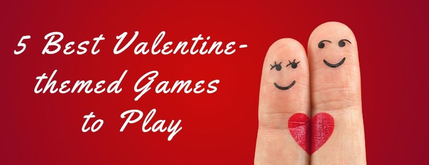 5 Best Valentine-themed Games to Play large
