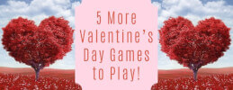 5 More Valentine's Day Games to Play! thumb