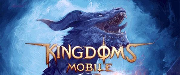 Kingdoms Mobile - Build the strongest empire the world has ever seen in this exciting strategy game that doesn't disappoint.