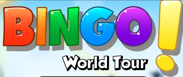 Bingo! World Tour - Travel the world just by playing Bingo games.