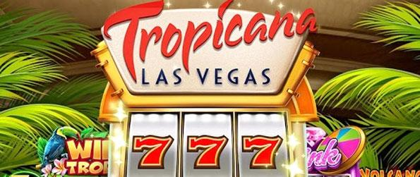 Tropicana Las Vegas - Play this exciting slots game that's loaded with features for players to enjoy.