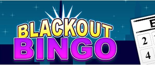 Blackout Bingo - Play Bingo in an entirely different gameplay.