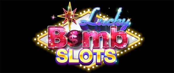 LuckyBomb Casino Slots - Watch out for that winning bomb.