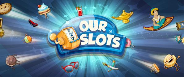 Our Slots - Win all you can in this epic game of slots Our Slots.