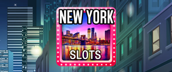 New York Slot - Win millions of coins in New York Slots.