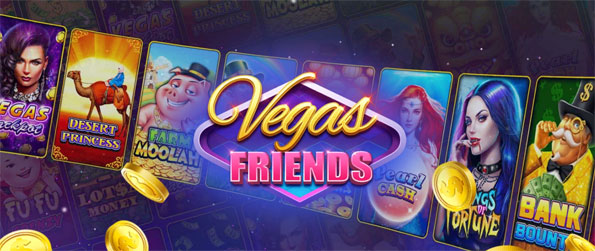 Vegas Friends - Enjoy this top-of-the-line slots game that will have you engaged for hours upon hours.