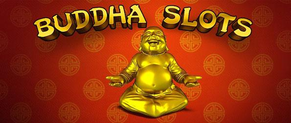 Buddha Slots - Explore a wonderful slots game enlisting beautifully animated slots machines with hefty sums of prizes to win.