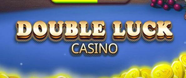 Double Luck Casino - Play daily and receive bonuses of free in-game cash.