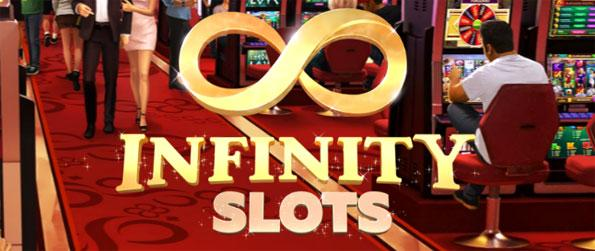 Infinity Slots - Press that Spin button and begin an exciting slot machine adventure.