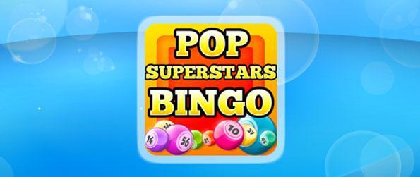 Pop Superstars Bingo - Play an exciting game of Bingo in three unique game play modes of Pop Superstars Bingo.