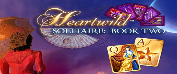 Heartwild Solitaire: Book Two - Enjoy a fun and addictive slots experience full of great levels to complete.