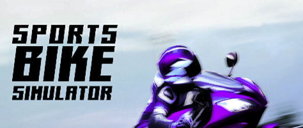 Sports Bike Simulator - Explore a fully sandboxed world all on your own.