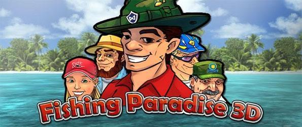 Fishing Paradise 3D - Fish in some of the worlds most beautiful locations as you build your own fishing village too.