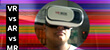 Virtual Reality, Augmented Reality and Mixed  Reality - What's the Difference? preview image