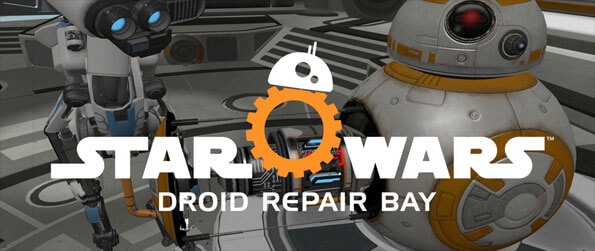 Star Wars: Droid Repair Bay - Become an astro-mechanic for the resistance in this fun Star Wars-themed VR game, Star Wars: Droid Repair Bay!