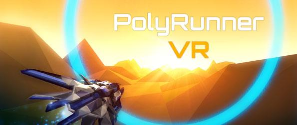 PolyRunner VR - Take control of your very own, sleek-looking spaceship and explore an alien planet in this endless runner game, PolyRunner VR!
