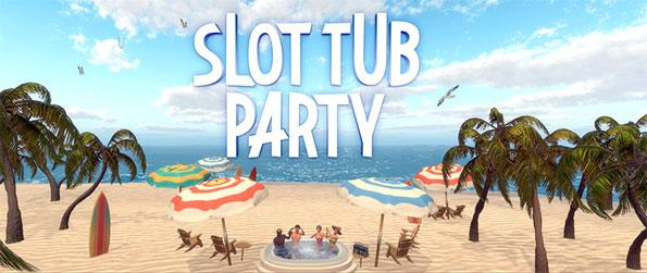 Slot Tub Party - Travel to Vegas, head over to the beach or take to the skies in virtual reality and experience slots like never before with Slot Tub Party!