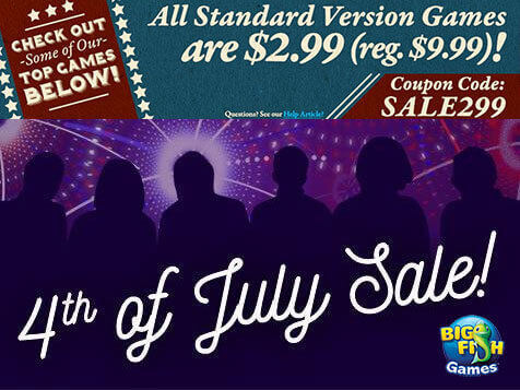 Big Fish's Special 4th of July Promotion