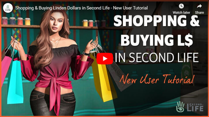 Shopping & Buying Linden Dollars in Second Life - New User Tutorial