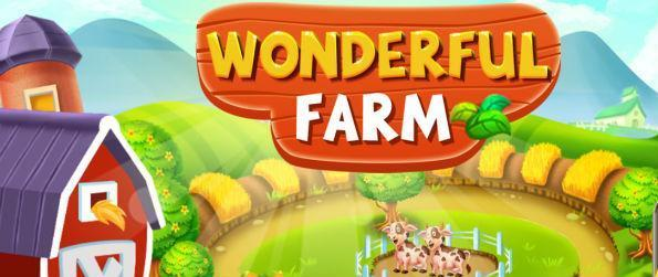 Wonderful Farm - Plant, harvest, make food, sell – there's more to farming in this amazing simulation game, Wonderful Farm!
