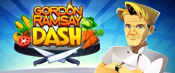 Gordon Ramsay Dash - Bring Gordon Ramsay to your home via your mobile device.