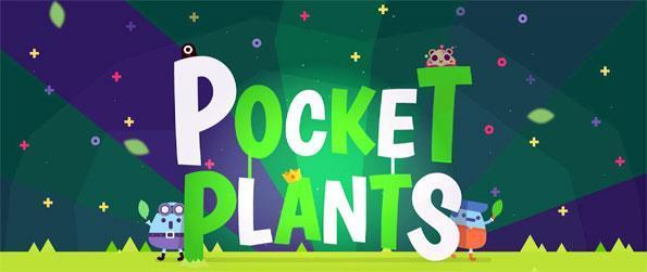 Pocket Plants - Save the planet by planting beautiful plants in Pocket Plants.