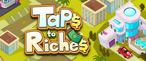 Taps to Riches - Tap your way to become a gazillionaire in Taps to Riches.