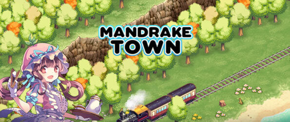 Mandrake Town - Tasked with rebuilding the place, Mandrake Town is an anime-themed city-building game where you'll need to help your city and your residents prosper!
