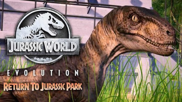 Jurassic World Evolution: Return to Jurassic Park Available Now