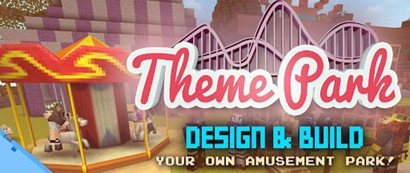Theme Park Craft: Build & Ride - Build the best theme park in town and enjoy the fun rides in Theme Park Craft: Build & Ride.