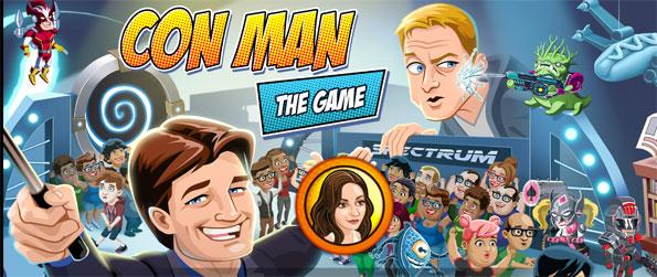 Con Man: The Game - Organize the most hyped-up convention ever.