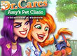 Dr. Cares: Amy's Pet Clinic Collector's Edition game