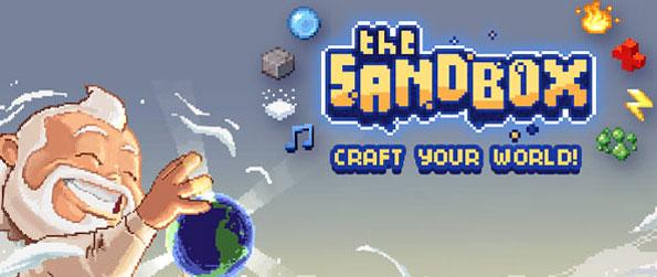 The Sandbox - Play as an almighty god and craft your own world from scratch in this brilliant sandbox game, The Sandbox!